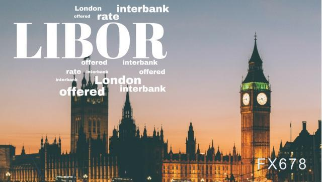 4月22日伦敦银行间同业拆借利率LIBOR